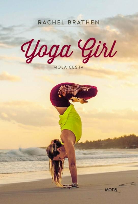 Yoga Girl - Moja cesta - Rachel Brathen