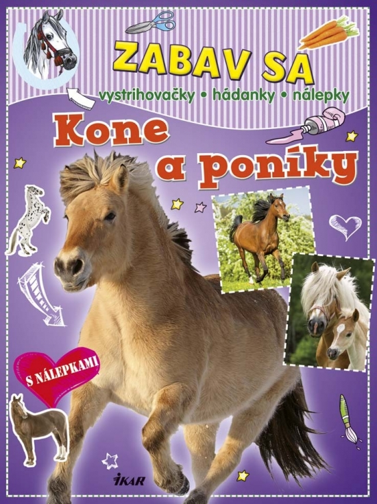 Zabav sa: Kone a poníky - Kolektív