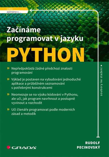 Začínáme programovat v jazyku Python - Pecinovský Rudolf