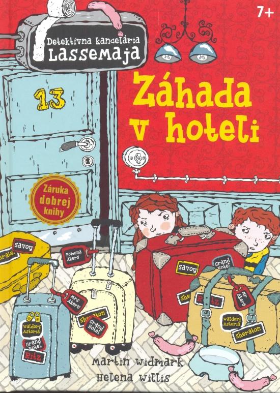Záhada v hoteli - Detektívna kancelária LasseMaja - Martin Widmark