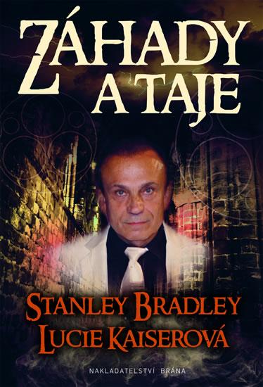 Záhady a taje - Lucie, Stanley Bradley, Kaiserová