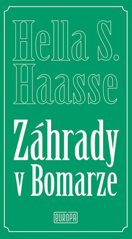 Záhrady v Bomarze - Hella S. Haasse