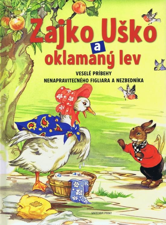 Zajko Uško a oklamaný lev - Rene Cloke