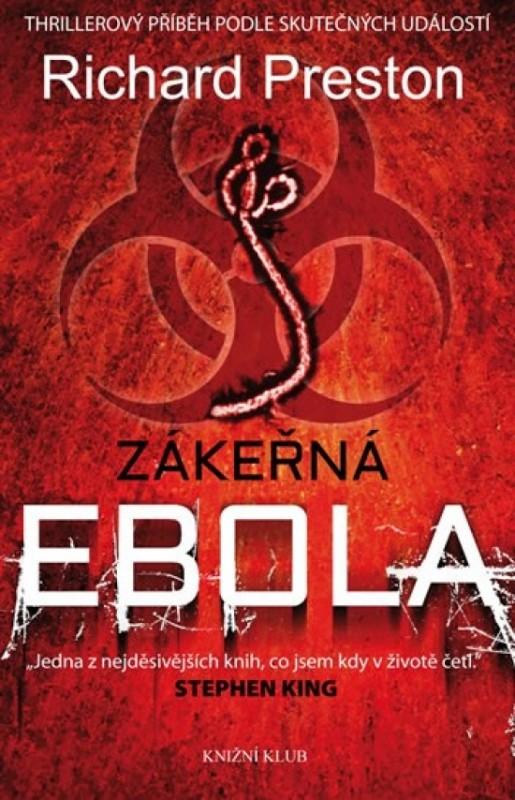Zákeřná ebola - Richard Preston