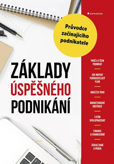 Základy úspěšného podnikání - Průvodce z - Alena Šafrová Drášilová