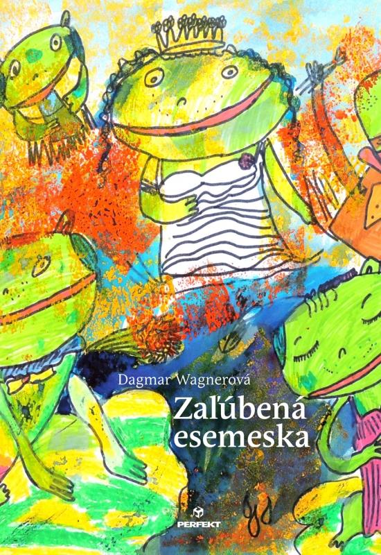 Zaľúbená esemeska - Dagmar Wagnerová