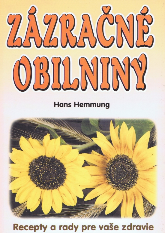 Zázračné obilniny - Hans Hemmung
