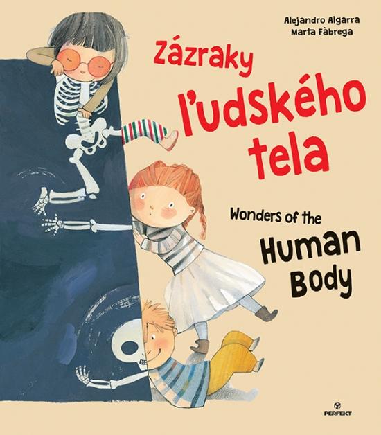 Zázraky ľudského tela / Wonders of the Human body - Alejandro Algarra