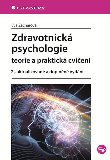 Zdravotnická psychologie - 2.vydání - Eva Zacharová