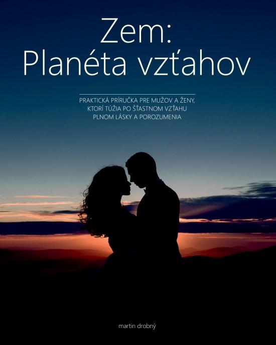 Zem: Planéta vzťahov - Martin Drobný