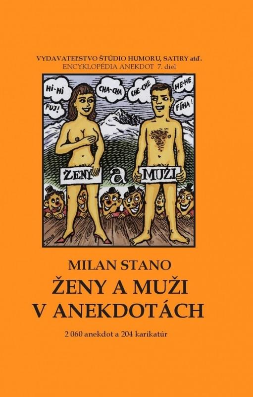 Ženy a muži v anekdotách - Milan Stano