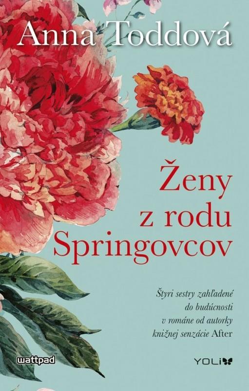 Ženy z rodu Springovcov - Anna Toddová