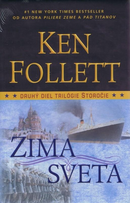 Zima sveta - 2 diel trilógie Storočie - Follett Ken