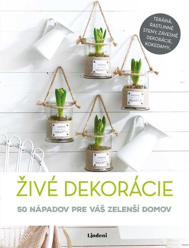 Živé dekorácie - kolektív autorov
