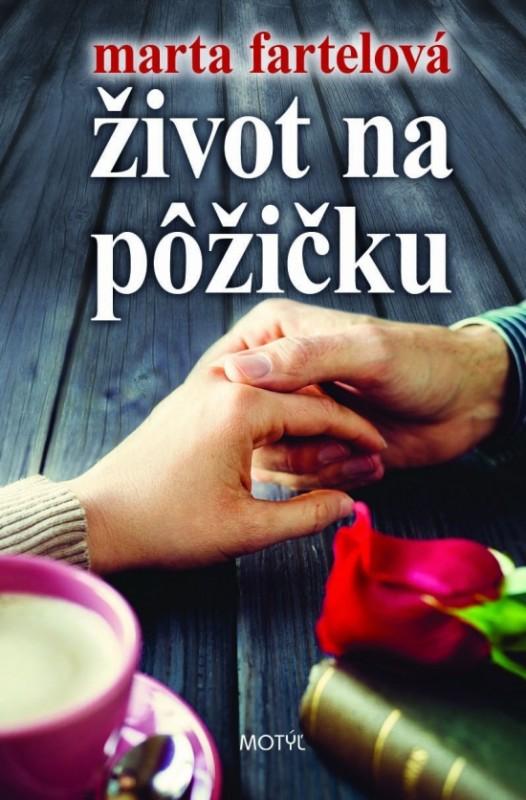 Život na pôžičku - Marta Fartelová