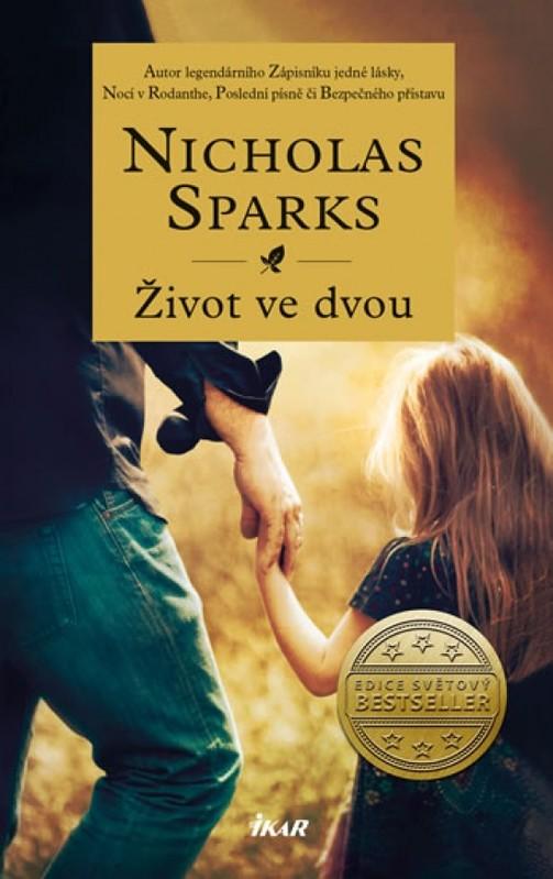 Život ve dvou - Nicholas Sparks