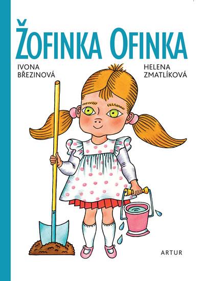 Žofinka Ofinka - 2.vydání - Ivona Březinová