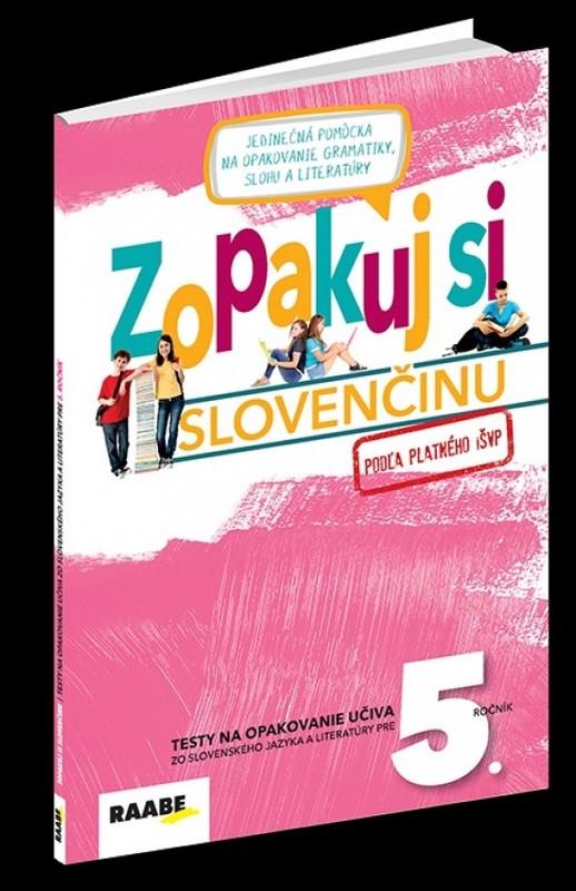 Zopakuj si slovenčinu - 5.ročník - Kolektív autorov