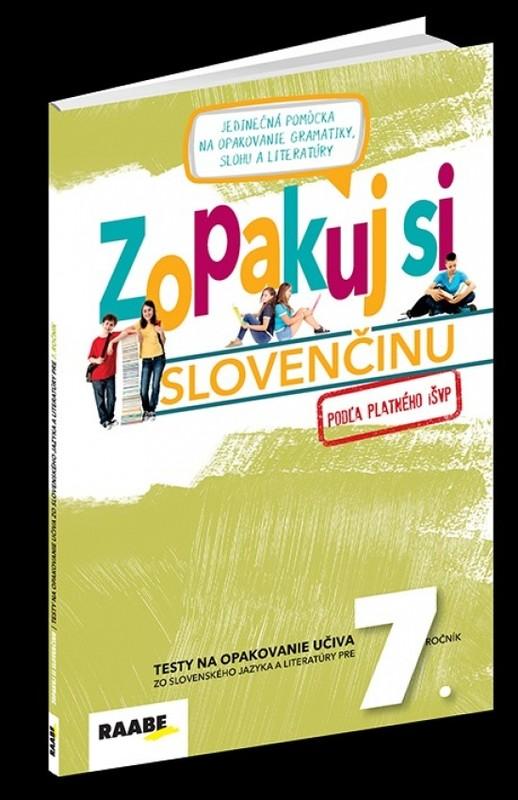 Zopakuj si slovenčinu –7.ročník - Kolektív autorov