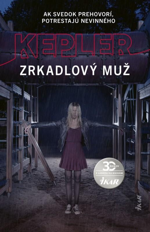 Zrkadlový muž - Lars Kepler