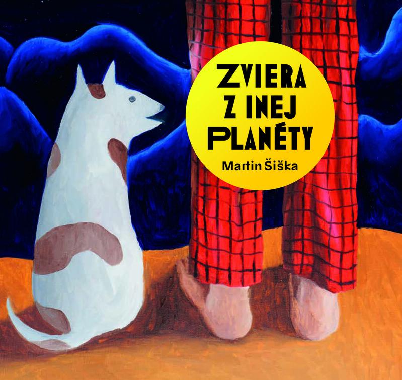 Zviera z inej planéty - Martin Šiška
