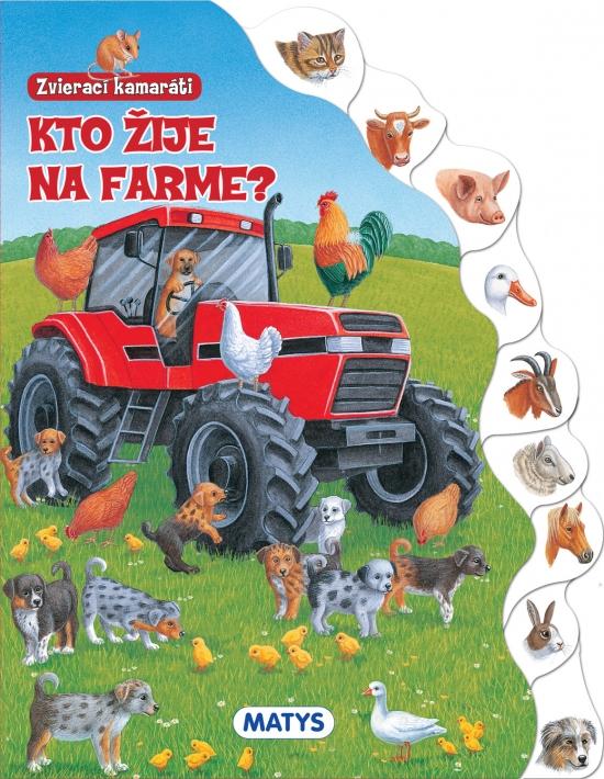 Zvierací kamaráti - Kto žije na farme?