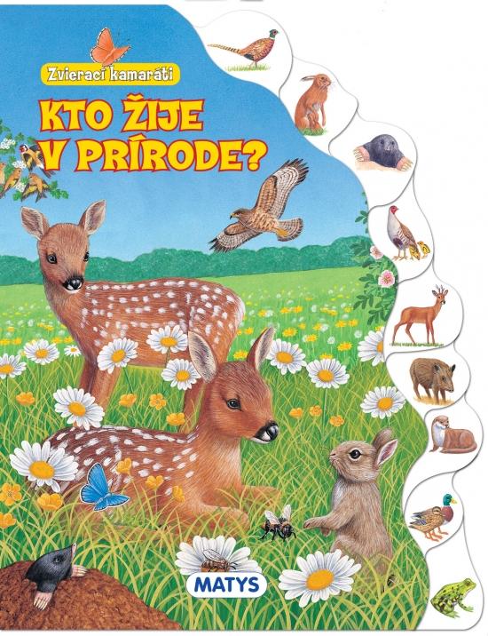 Zvierací kamaráti - Kto žije v prírode?