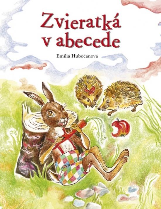 Zvieratká v abecede - Emília Hubočanová