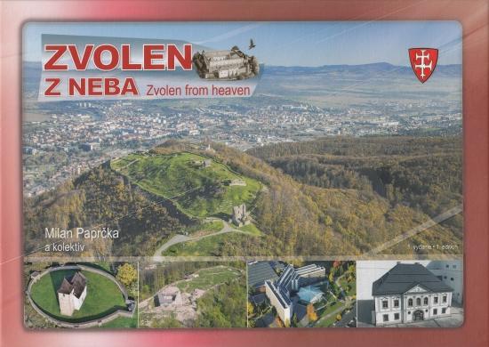 Zvolen z neba - Zvolen from heaven - Milan Paprčka a kolektív
