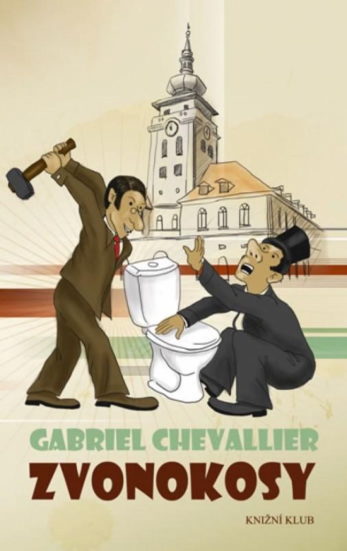Zvonokosy - 2. vydání - Chevallier Gabriel