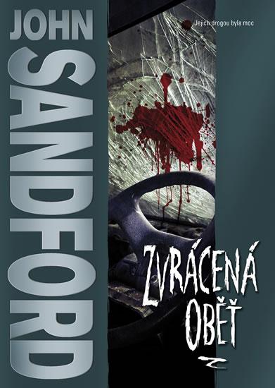 Zvrácená oběť - John Sandford